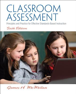 Classroom Assessment By McMillan, James H.